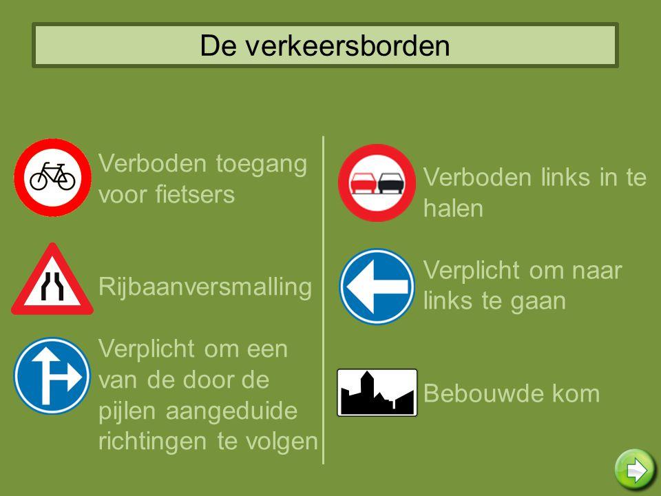 De verkeersborden Verboden toegang voor fietsers