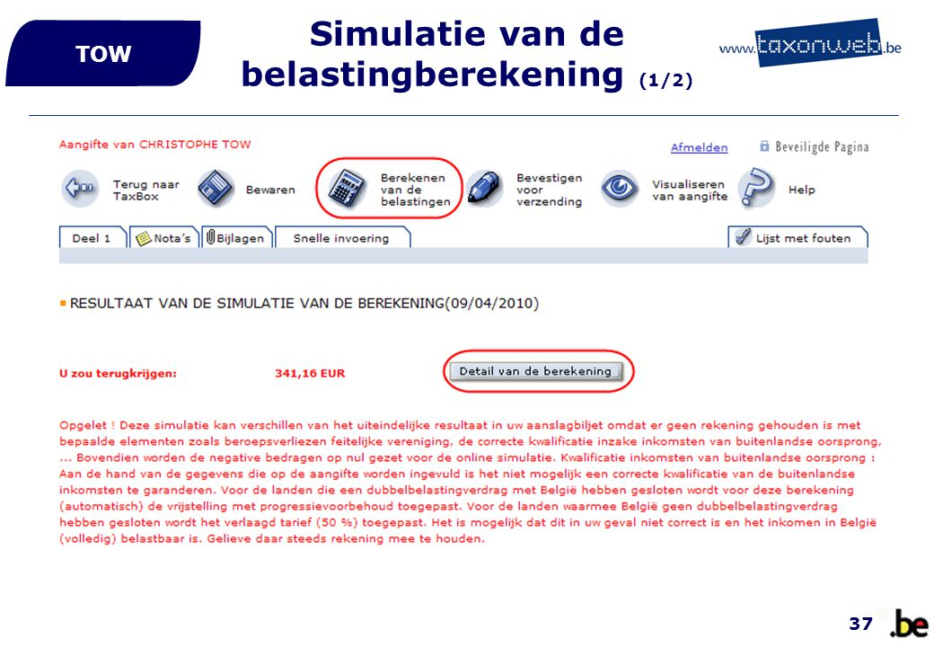 Simulatie van de belastingberekening (1/2)