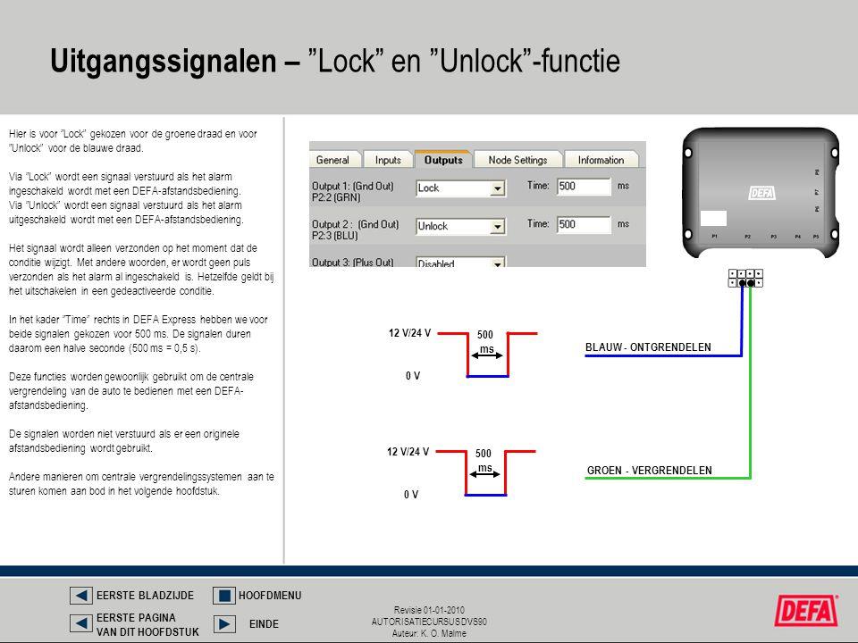 Uitgangssignalen – Lock en Unlock -functie