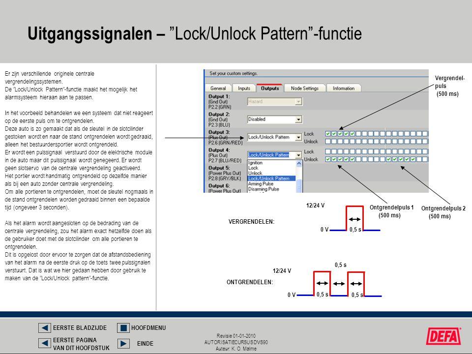 Uitgangssignalen – Lock/Unlock Pattern -functie