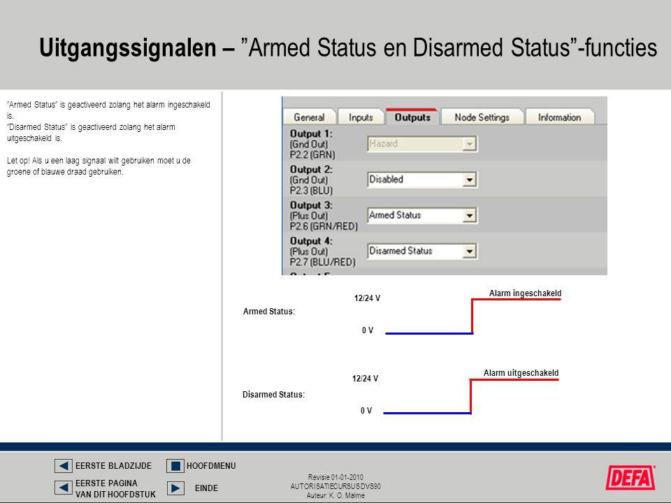 Uitgangssignalen – Armed Status en Disarmed Status -functies