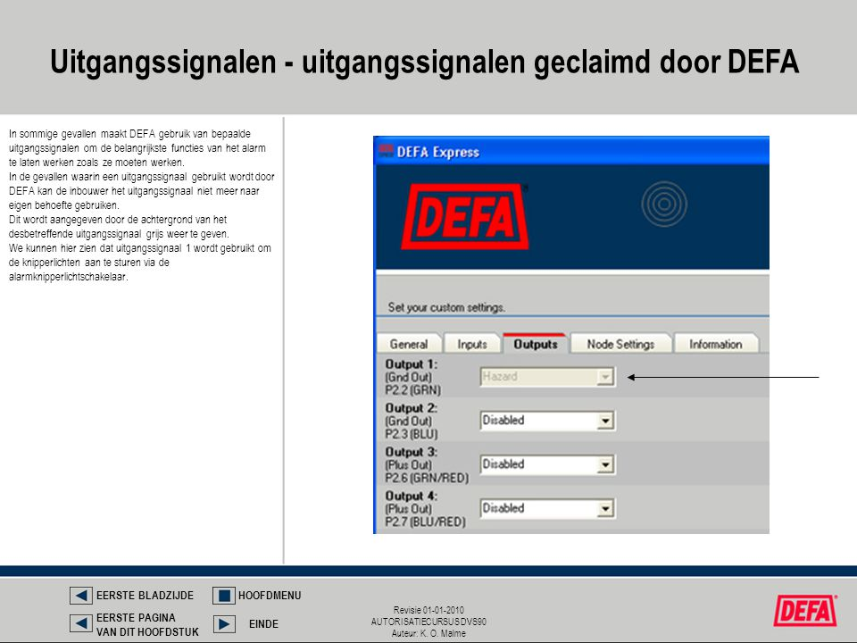 Uitgangssignalen - uitgangssignalen geclaimd door DEFA