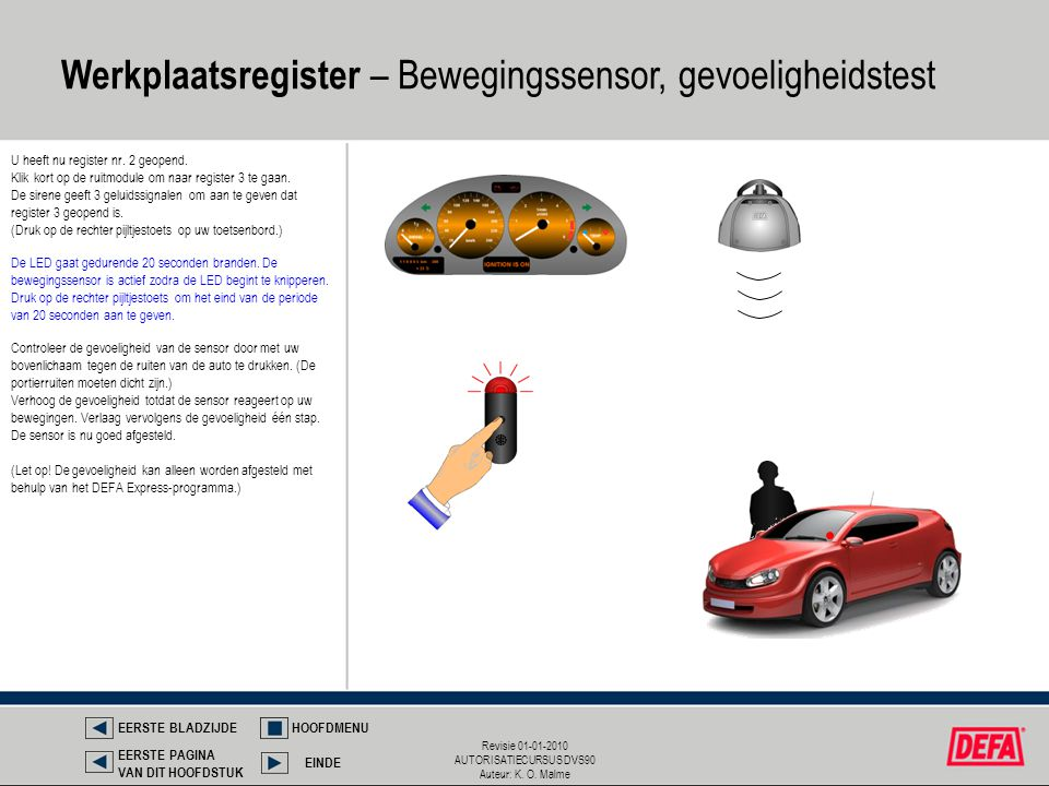 Werkplaatsregister – Bewegingssensor, gevoeligheidstest