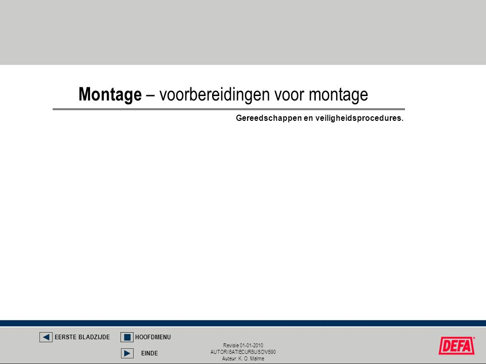 Montage – voorbereidingen voor montage