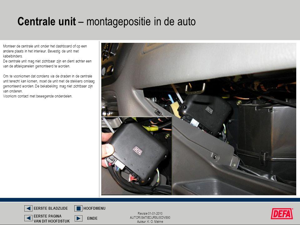 Centrale unit – montagepositie in de auto