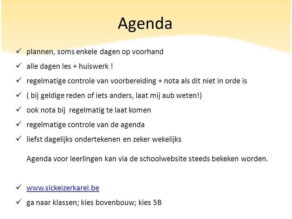 Agenda plannen, soms enkele dagen op voorhand