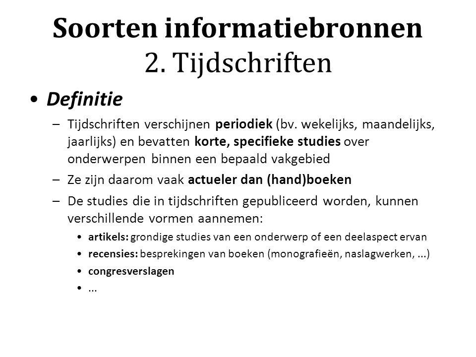 Soorten informatiebronnen 2. Tijdschriften