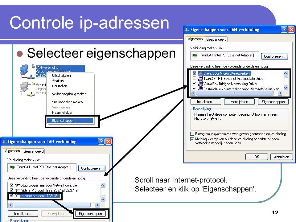 Controle ip-adressen Selecteer eigenschappen