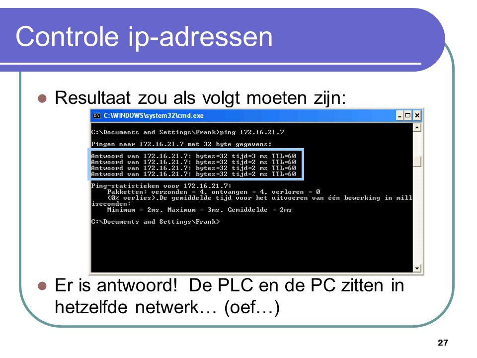 Controle ip-adressen Resultaat zou als volgt moeten zijn:
