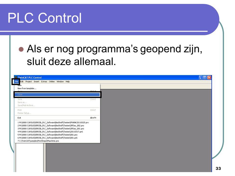 PLC Control Als er nog programma's geopend zijn, sluit deze allemaal.