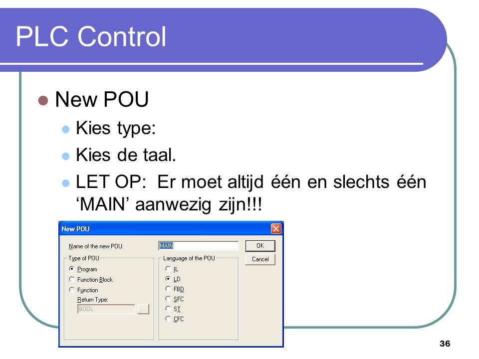 PLC Control New POU Kies type: Kies de taal.