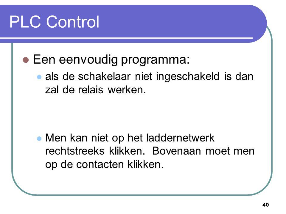 PLC Control Een eenvoudig programma: