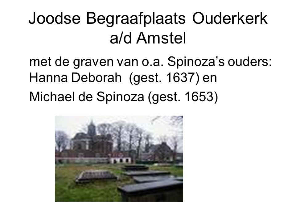 Joodse Begraafplaats Ouderkerk a/d Amstel