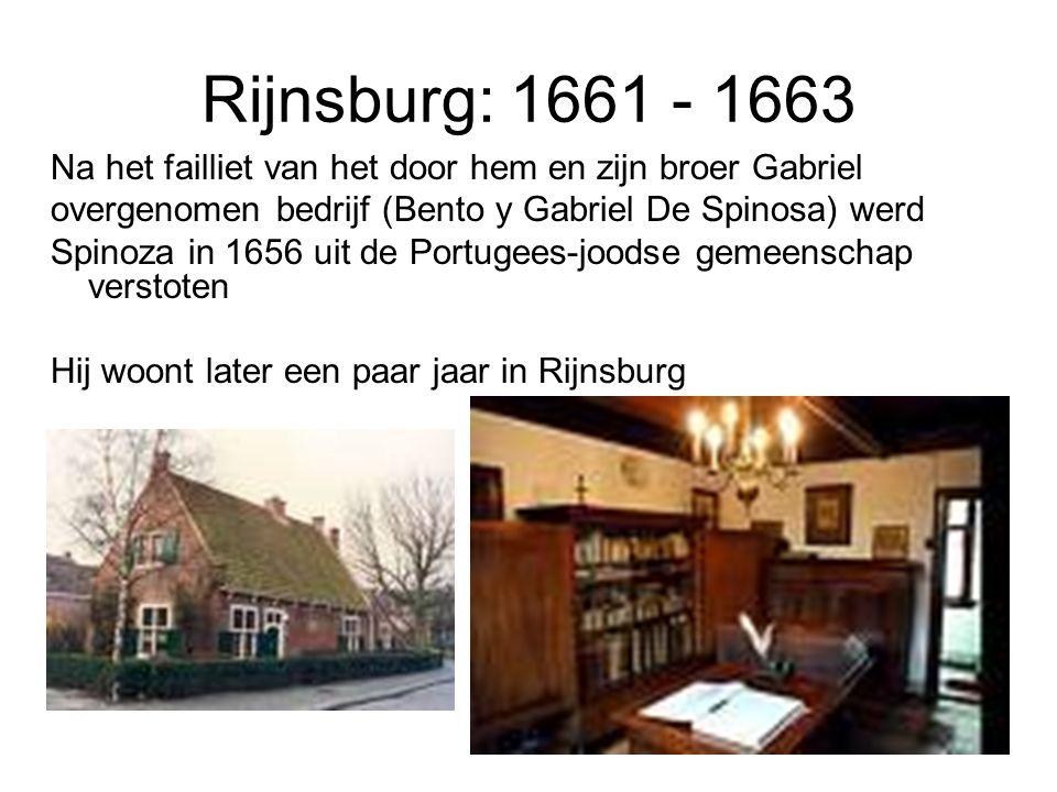 Rijnsburg: 1661 - 1663 Na het failliet van het door hem en zijn broer Gabriel. overgenomen bedrijf (Bento y Gabriel De Spinosa) werd.