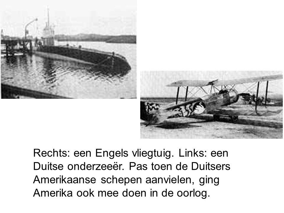 Rechts: een Engels vliegtuig. Links: een Duitse onderzeeër