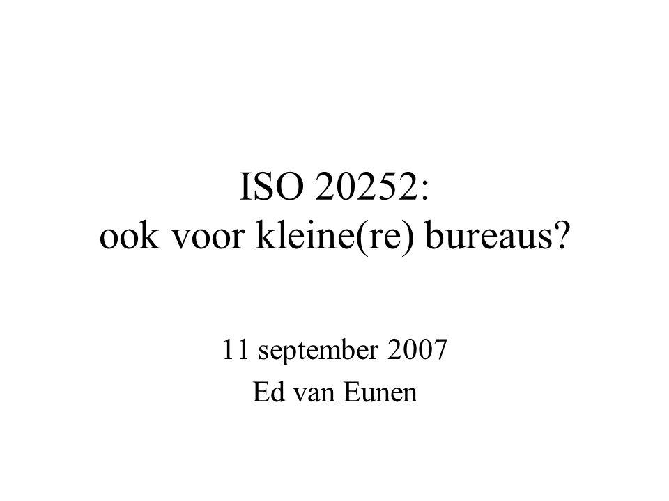 ISO 20252: ook voor kleine(re) bureaus