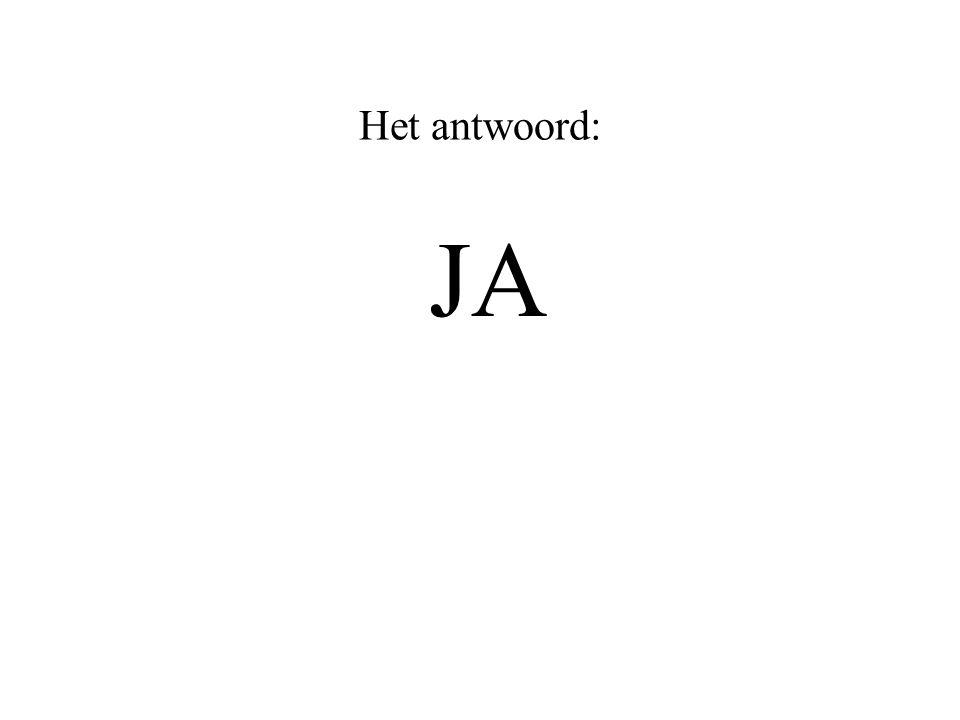 Het antwoord: JA