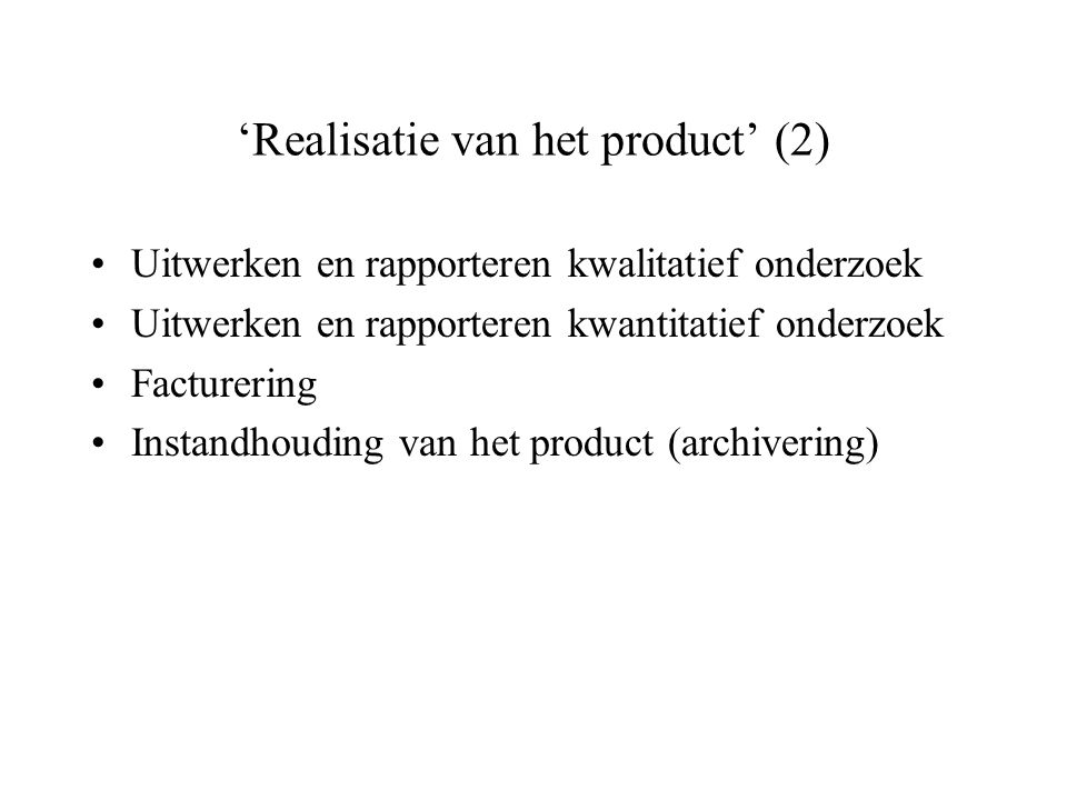 'Realisatie van het product' (2)