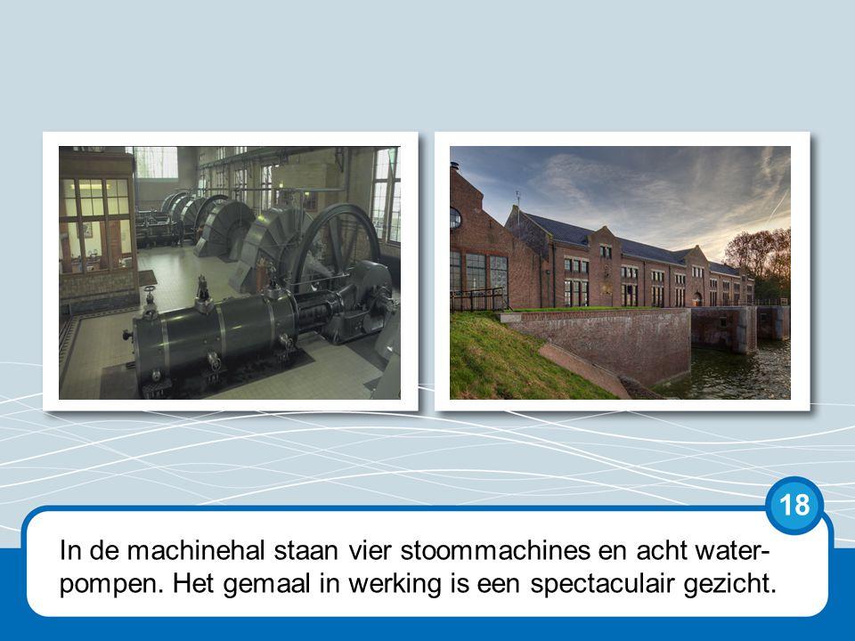 De machinehal van het gemaal is een spectaculair gezicht met de vier stoommachines en acht waterpompen.