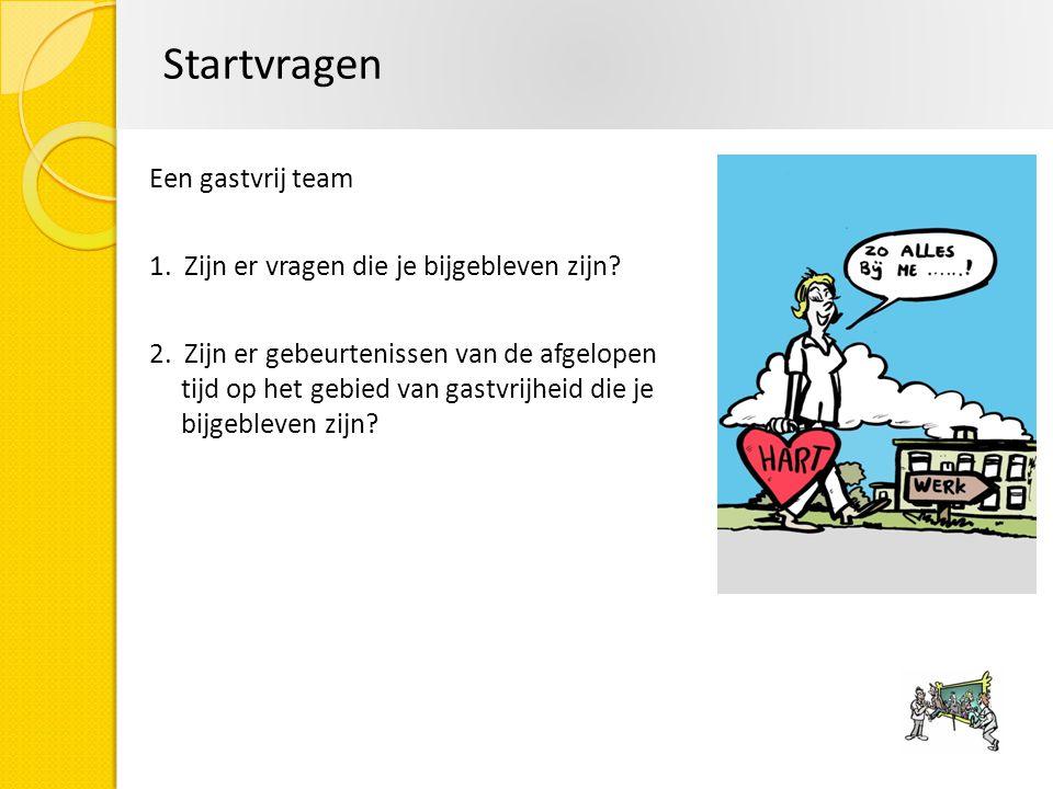Startvragen Een gastvrij team