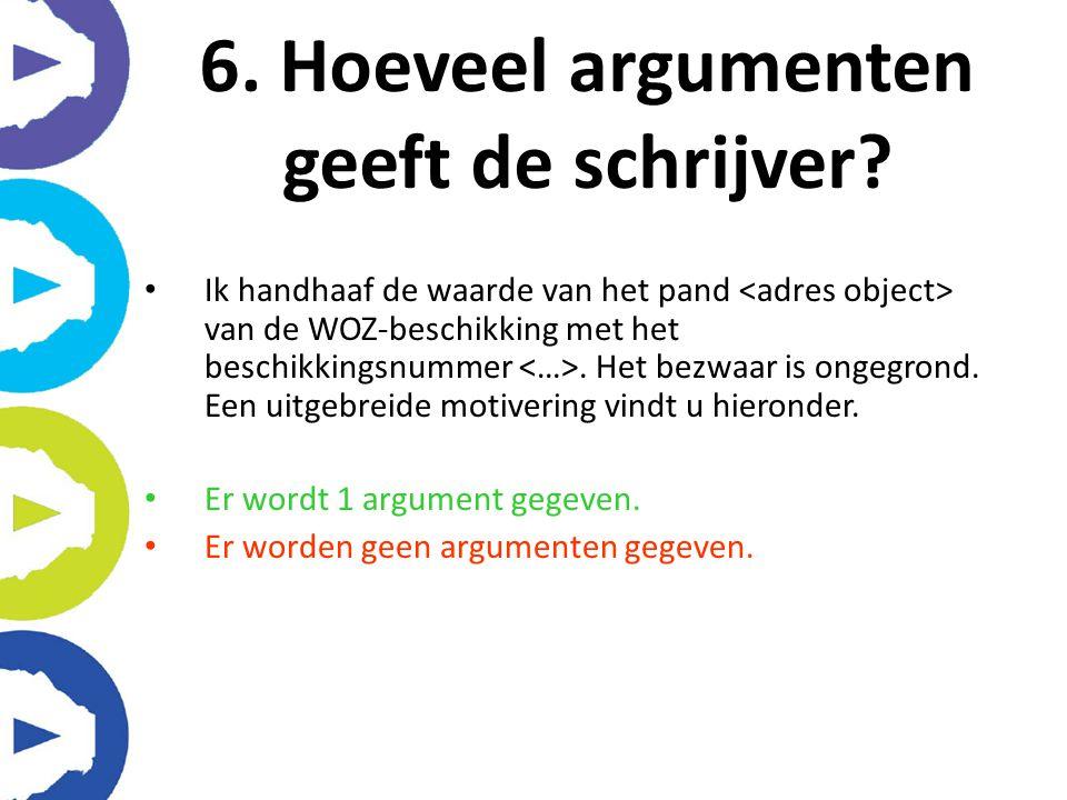 6. Hoeveel argumenten geeft de schrijver