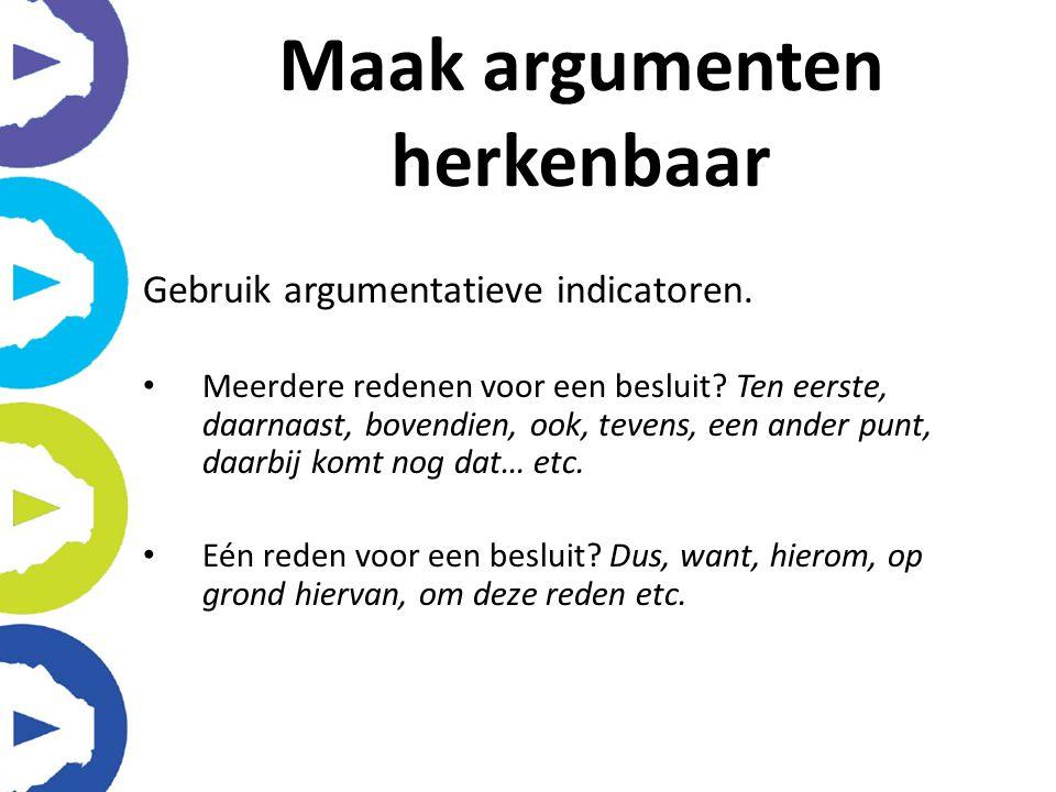 Maak argumenten herkenbaar