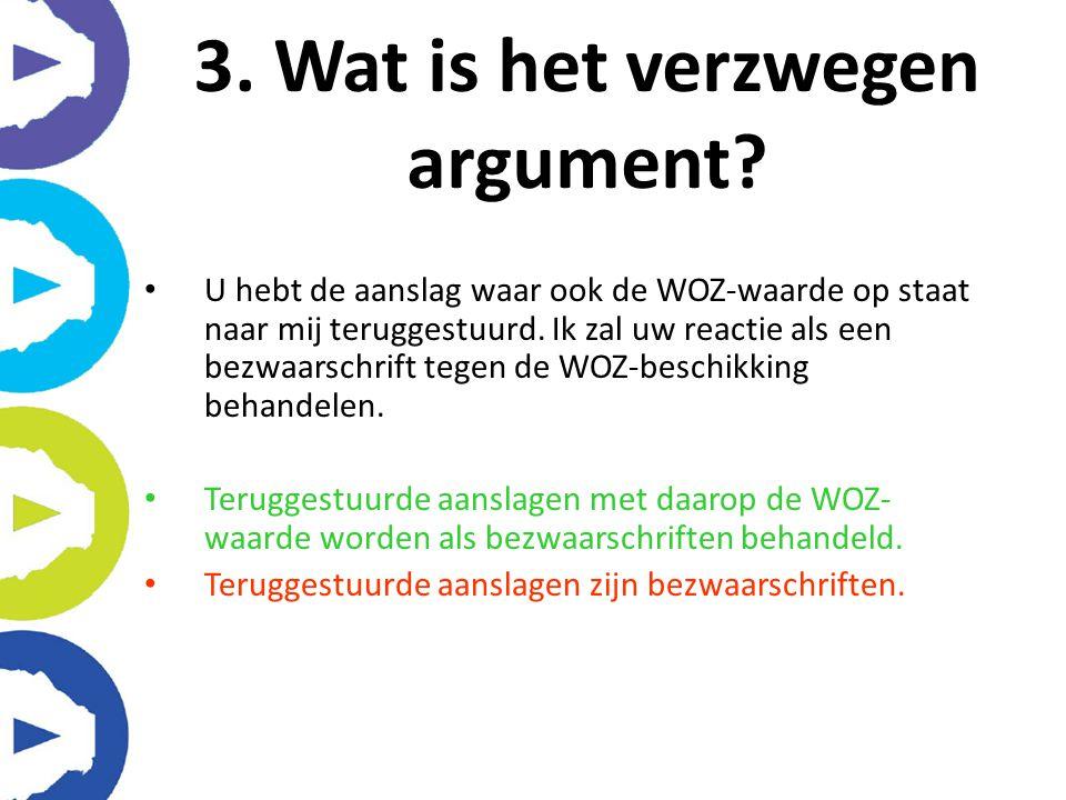 3. Wat is het verzwegen argument