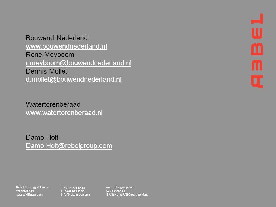 Bouwend Nederland: www.bouwendnederland.nl. Rene Meyboom. r.meyboom@bouwendnederland.nl. Dennis Mollet.