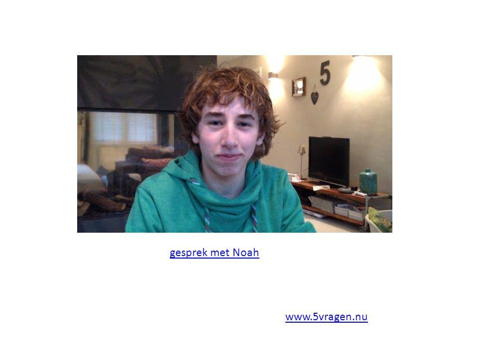 gesprek met Noah www.5vragen.nu