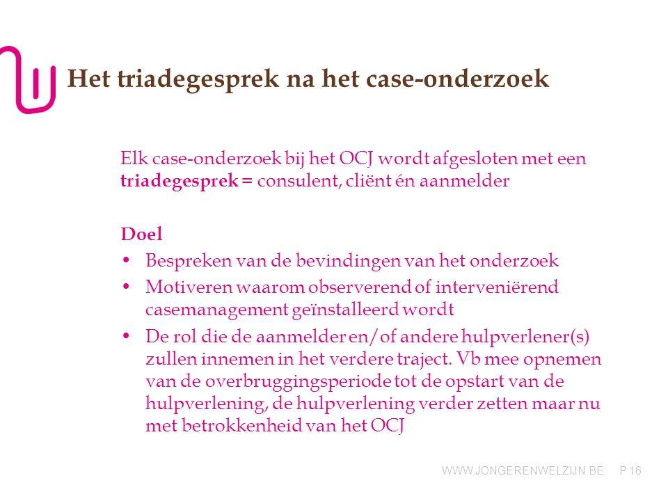 Het triadegesprek na het case-onderzoek