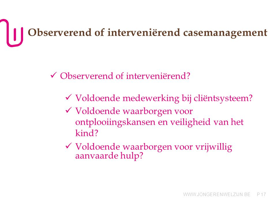 Observerend of interveniërend casemanagement
