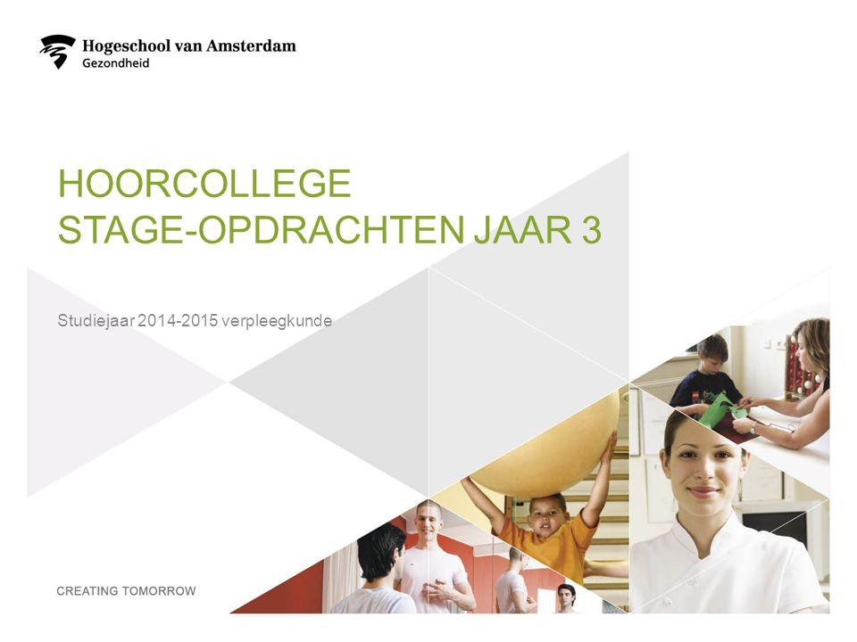 Hoorcollege stage-opdrachten jaar 3