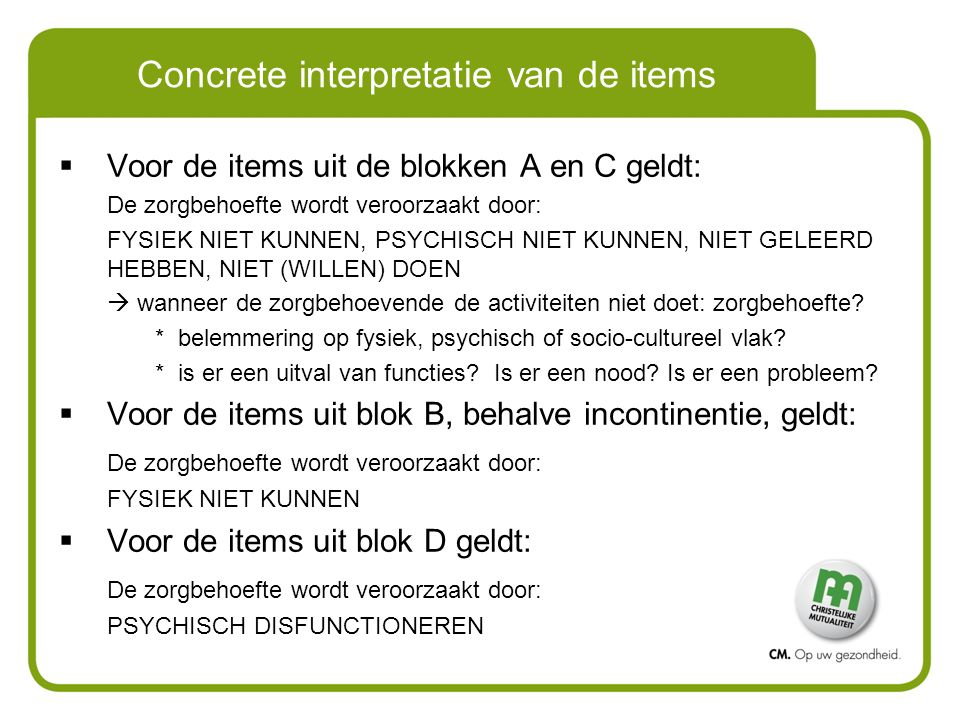 Concrete interpretatie van de items