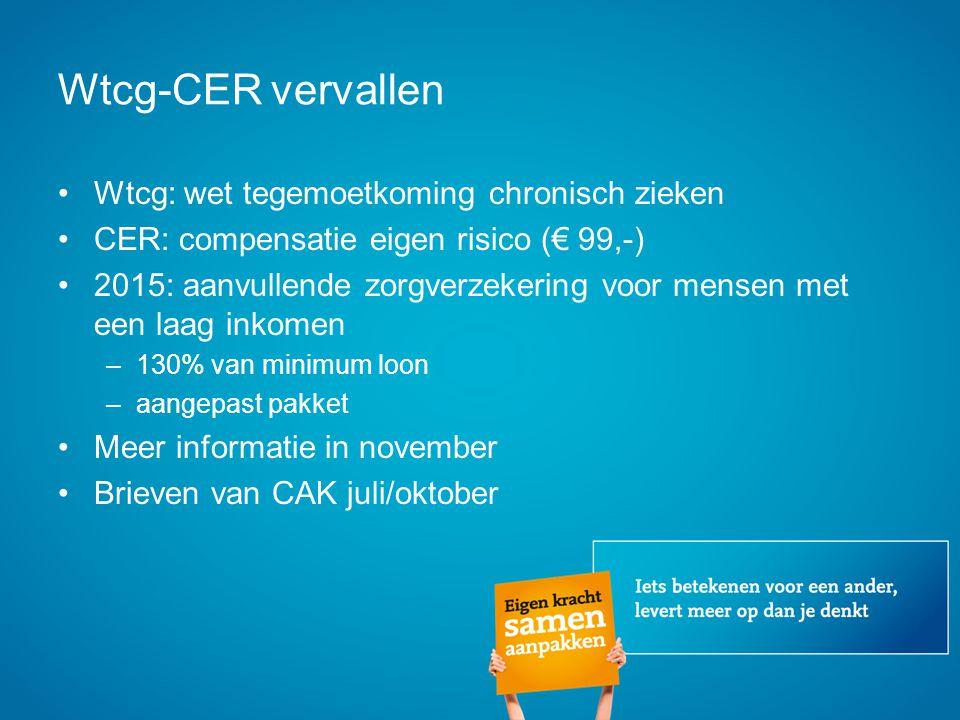 Wtcg-CER vervallen Wtcg: wet tegemoetkoming chronisch zieken
