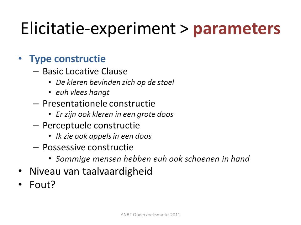 Elicitatie-experiment > parameters