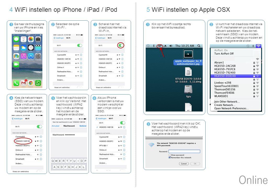 4 WiFi instellen op iPhone / iPad / iPod 5 WiFi instellen op Apple OSX