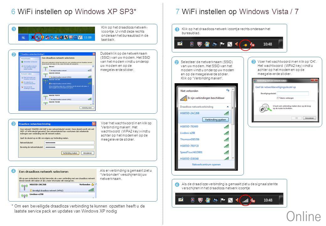 6 WiFi instellen op Windows XP SP3*