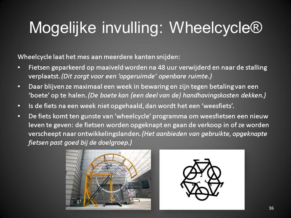 Mogelijke invulling: Wheelcycle®