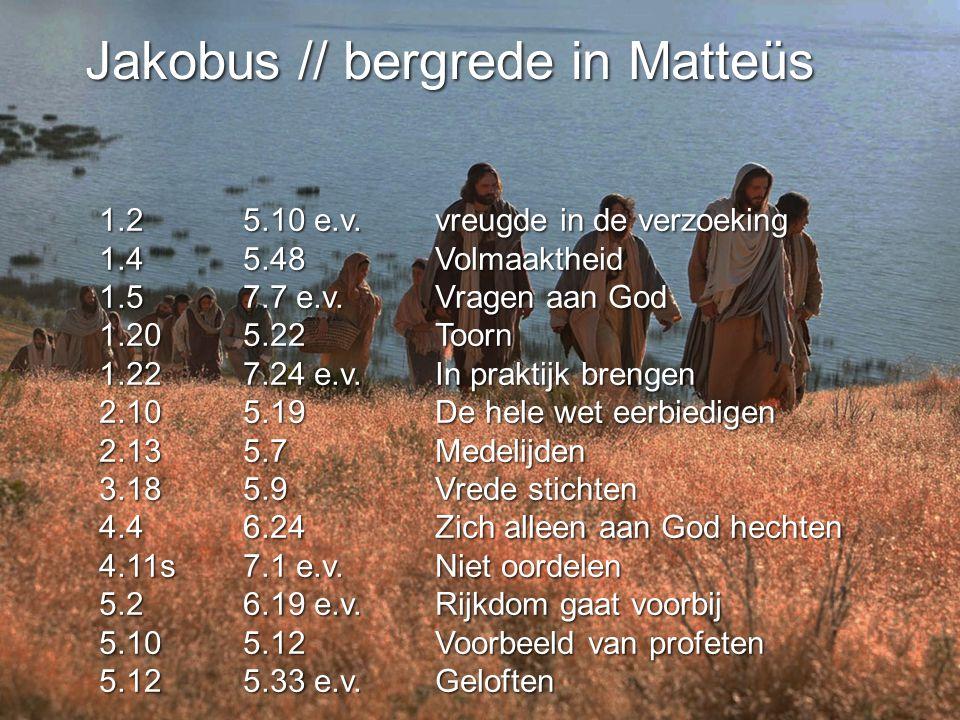 Jakobus // bergrede in Matteüs