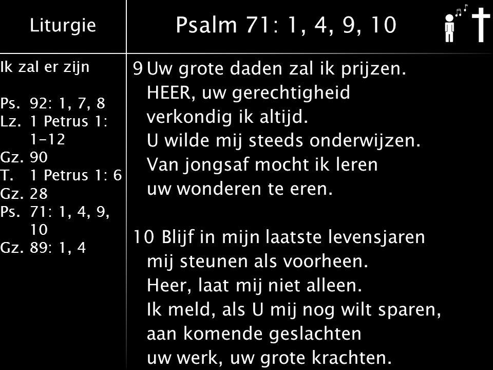 Psalm 71: 1, 4, 9, 10