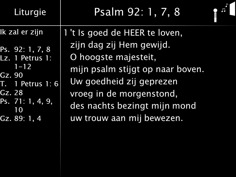 Psalm 92: 1, 7, 8