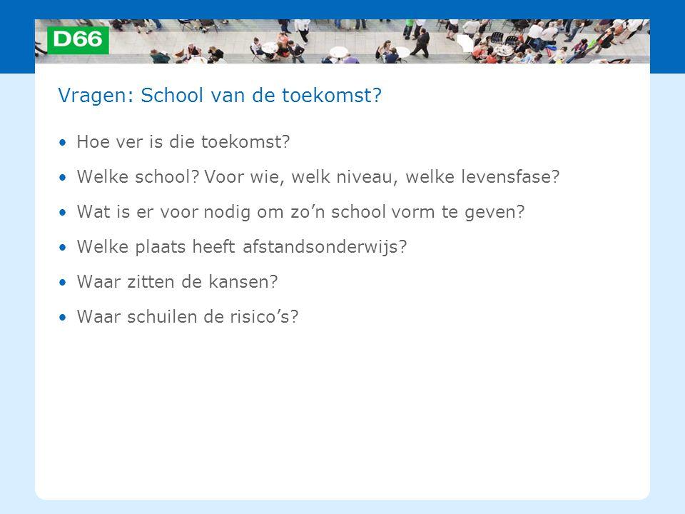 Vragen: School van de toekomst