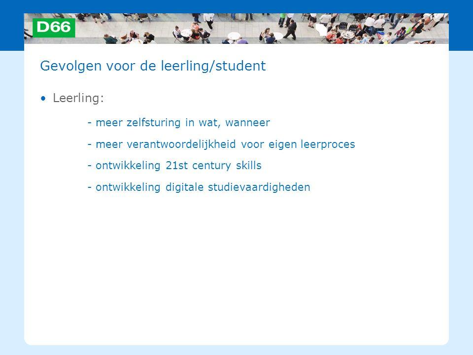 Gevolgen voor de leerling/student