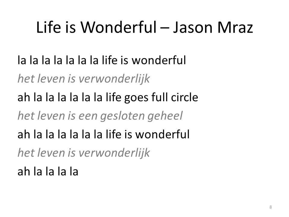 Life is Wonderful – Jason Mraz