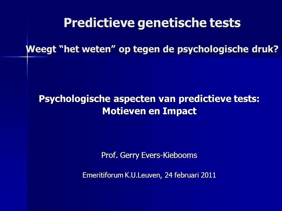 Psychologische aspecten van predictieve tests: