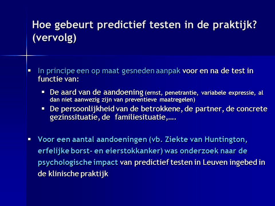 Hoe gebeurt predictief testen in de praktijk (vervolg)