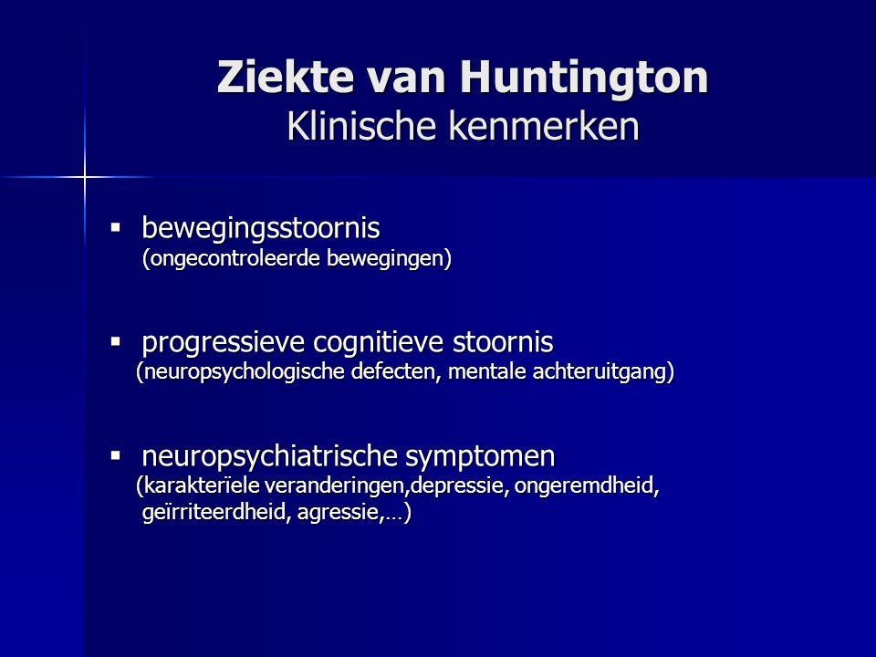 Ziekte van Huntington Klinische kenmerken