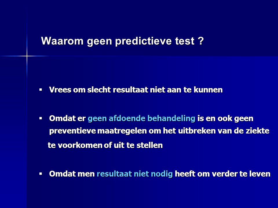Waarom geen predictieve test
