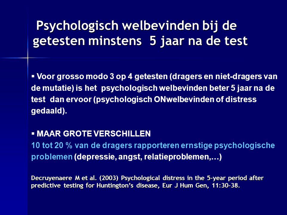 Psychologisch welbevinden bij de getesten minstens 5 jaar na de test