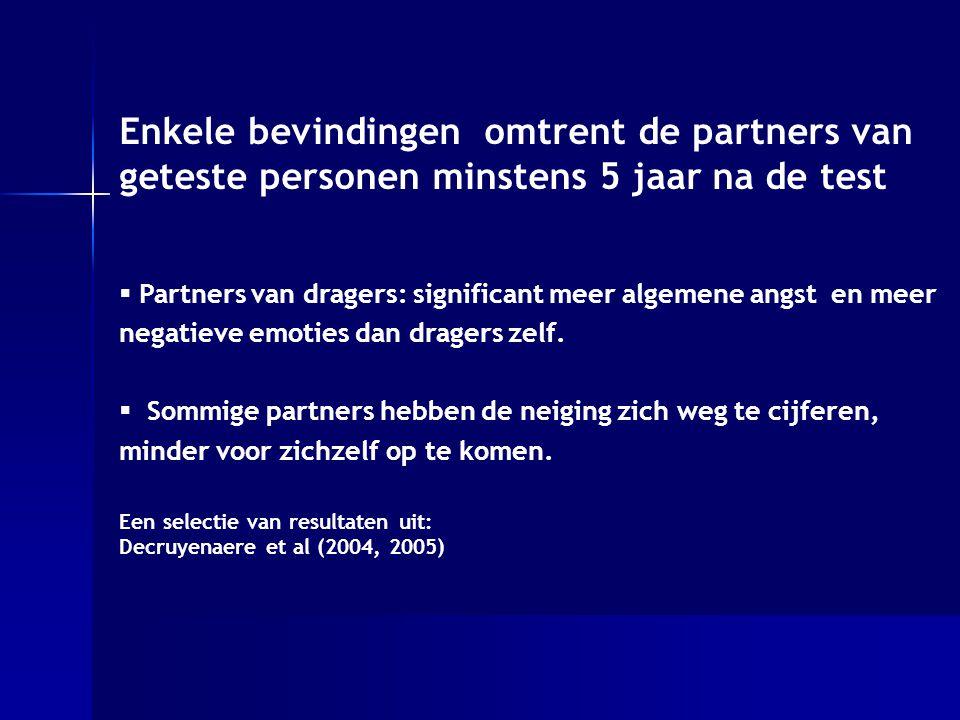 Enkele bevindingen omtrent de partners van geteste personen minstens 5 jaar na de test